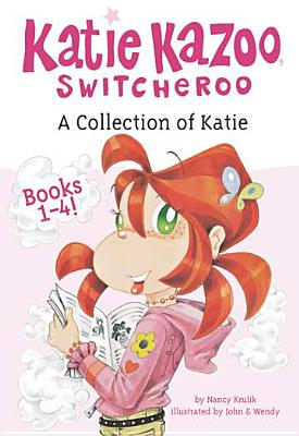 A Collection of Katie By Krulik, Nancy E./ John & Wendy (ILT)